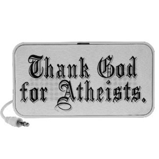 Thank God I m an Atheist Portable Speakers