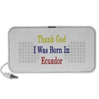 Thank God I Was Born In Ecuador Travelling Speaker