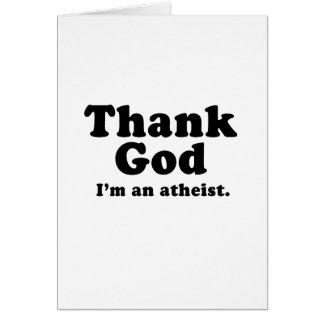 Thank god I'm an atheist Card