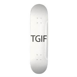 Thank God It's Friday.ai Custom Skateboard