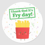 Thank God It's Fry Day! with Cute French Fries Round Sticker