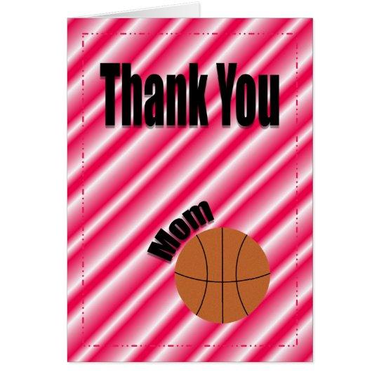 Thank You Basketball Team Mum Card