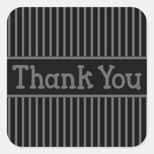 Thank You Black And Grey Stripe Square Sticker