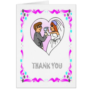 Thank you - Bride and groom, the toast Card