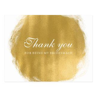 Thank You Bridesmaid Gold Paint Look Postcard