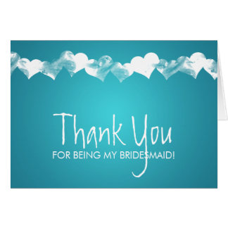 Thank You Bridesmaid Grunge Hearts Turquoise Greeting Card