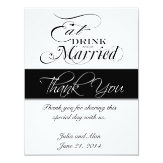 Thank You Card Eat, Drink, and Be Married Black 11 Cm X 14 Cm Invitation Card