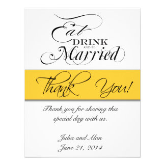 Thank You Card Eat Drink and Be Married Yellow Custom Invitations