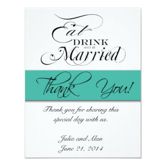 Thank You Card Eat, Drink, Be Married Turquoise