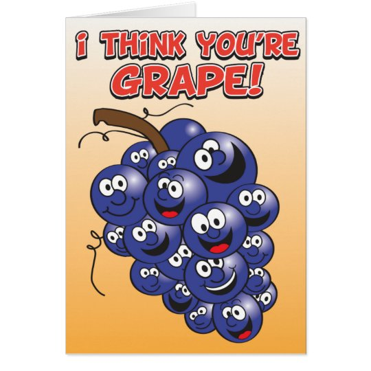 Thank You Card - I think you're GRAPE!