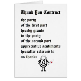 Thank You Contract - a funny legal thank you poem Greeting Card