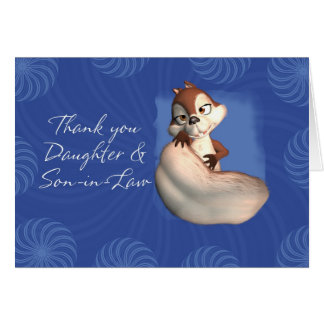 Thank you Daughter and Son-in-Law 6 Greeting Card