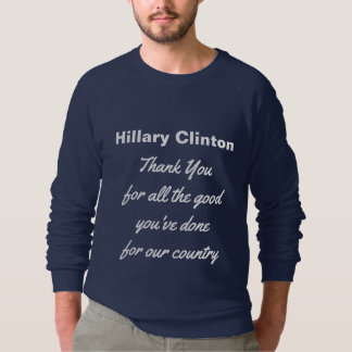 Thank You Democrat Hillary Clinton USA Sweatshirt