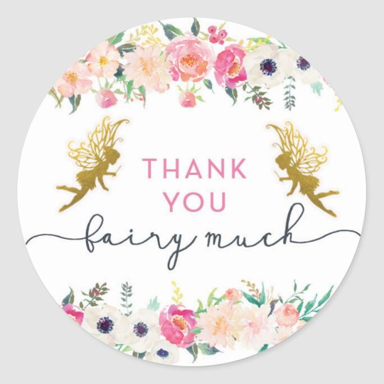 Thank You Fairy Much Classic Round Sticker