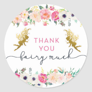 Thank You Fairy Much Round Sticker