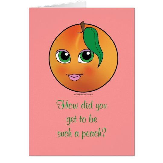 Thank you for Being a Peach! Card