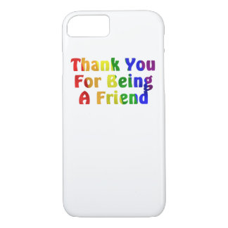 Thank you for being a Phone Case