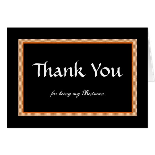 Thank You, for being my Bestman Card