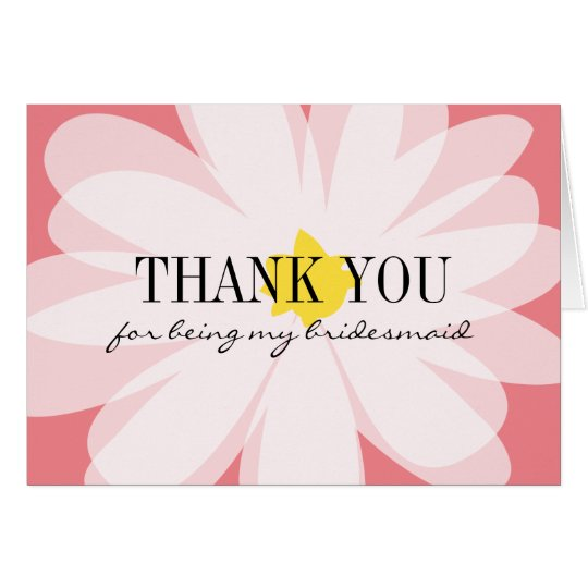 Thank you for being my bridesmaid flower cards