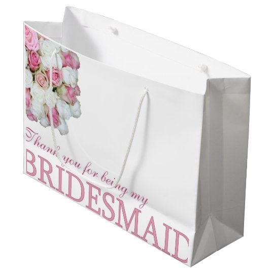 Thank you for being my Bridesmaid Large Gift
