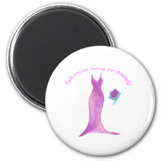 """Thank You for Being My Bridesmaid"" Magnet"