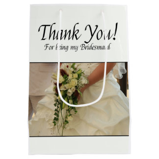Thank you for being my Bridesmaid Medium Gift Bag