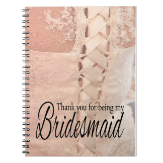 Thank you for being my Bridesmaid Notebooks