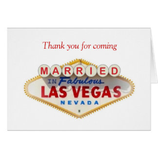 Thank you for coming MARRIED In Las Vegas Card