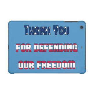 Thank You For Defending Our Freedom