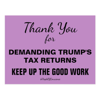 Thank You For Demanding Trump's Tax Returns Resist Postcard