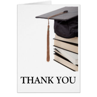 Thank you for graduating!!! greeting card