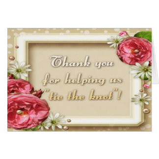 """""""Thank you for helping us tie the knot!"""" Card"""