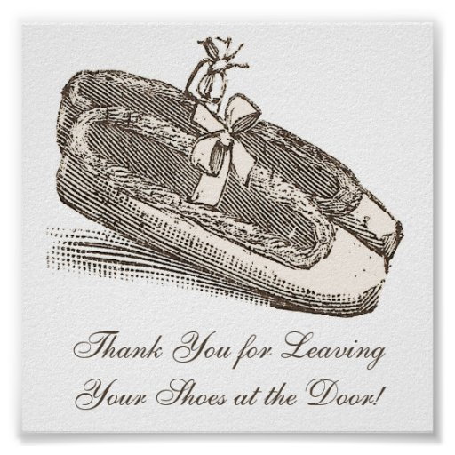 Thank You For Leaving Your Shoes at the Door! Print