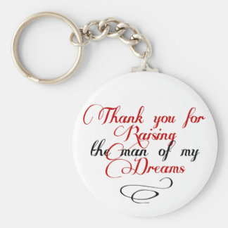 Thank you for raising the man of my dreams basic round button key ring