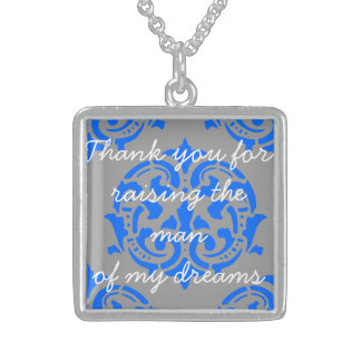 Thank you for raising the man of my dreams square pendant necklace