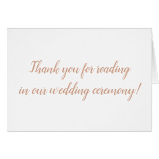 Thank you for reading in our wedding ceremony card