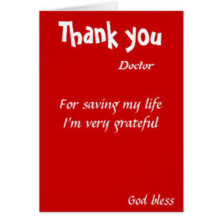 Thank you for saving my life doctor card