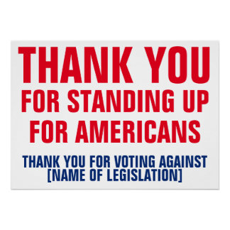 Thank You for Voting Against Legislation Template Poster