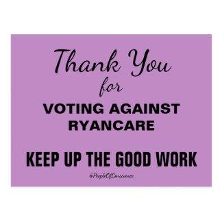 Thank You For Voting Against RyanCare Resist Postcard