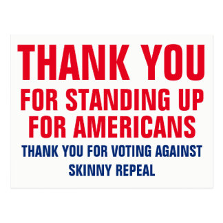 Thank You for Voting Against Skinny Repeal Postcard