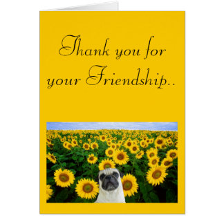 Thank you for your friendship Pug greeting card