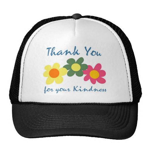 Thank You For Your Kindness Hat
