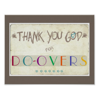 Thank You God for Do-Overs Poster