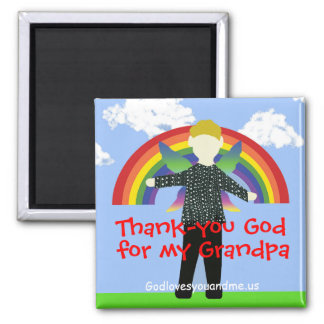 Thank-you God for my Grandpa Square Magnet