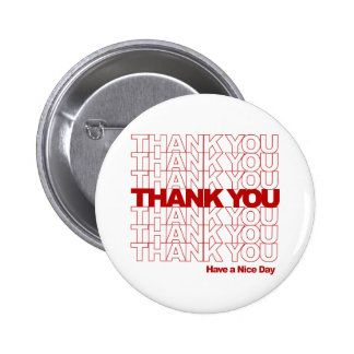 Thank You! Have a Nice Day! 6 Cm Round Badge