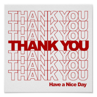 Thank You! Have a Nice Day! Poster
