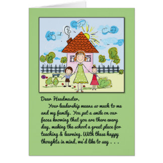 Thank You Headmaster-You Put a Smile on Our Faces Greeting Card
