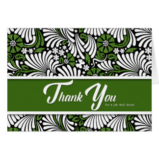 Thank You Job Well Done - Green White and Black Greeting Card