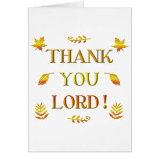 Thank You Lord! (with Autumn colored leaves) Greeting Card