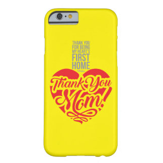 Thank You Mom ! PhoneCase Barely There iPhone 6 Case